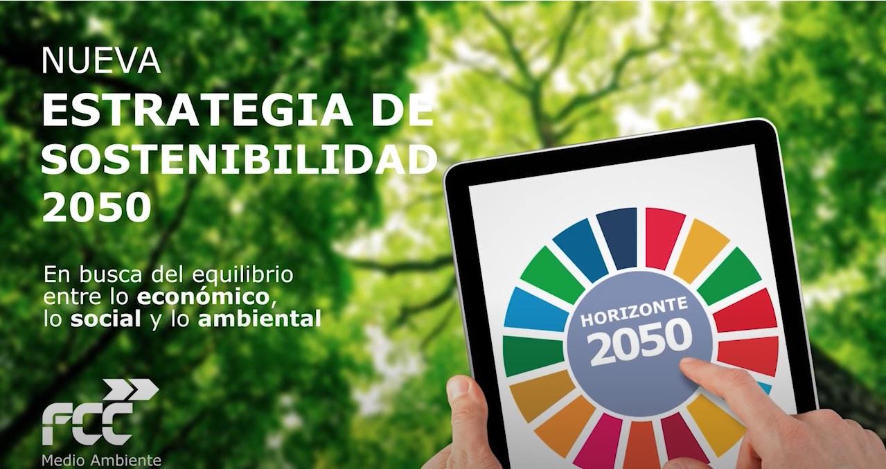 Estrategia de Sostenibilidad 2050. FCC Medio Ambiente